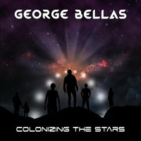 Colonizing the Stars — George Bellas