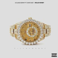 Rollie Money — Willie The Kid, Dave East, S-Class Sonny