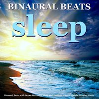 Binaural Beats with Ocean Waves for Sleep and Ambient Nature Sounds Sleeping Music — Binaural Beats Sleep