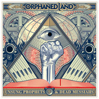 Unsung Prophets And Dead Messiahs — Orphaned Land