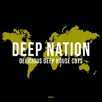 Deep Nation, Vol. 3 (Delicious Deep House Cuts) — сборник