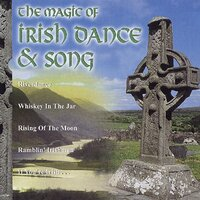 Magic Of Irish Dance & Song — сборник