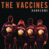 Handsome — The Vaccines