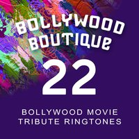 Bollywood Movie Tribute Ringtones #22 — Bollywood Boutique