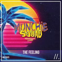 The Feeling — Munchie Squad, Victor Weiss