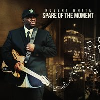 Spare of the Moment — Robert White