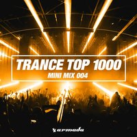 Trance Top 1000 - Armada Music — сборник