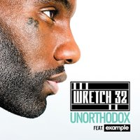 Unorthodox — Wretch 32, Example