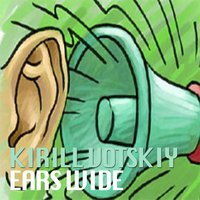 Ears Wide — Kirill Votskiy