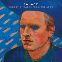 Acoustic Tracks From The Arch — Palace