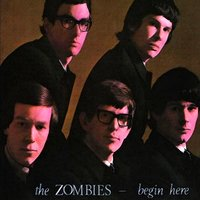 Begin Here — The Zombies