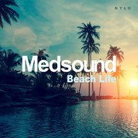 Beach Life — Medsound