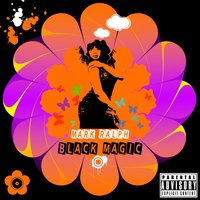Black Magic — Mark Ralph