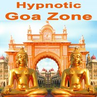 "Hypnotic Goa Zone ""The Best of Psy Techno, Goa Trance & Progressive Tech House Anthems"" — сборник"