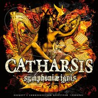 Symphoniae Ignis — Catharsis
