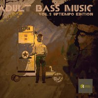 Adult Bass Music Vol. 2 - Uptempo Edition — сборник