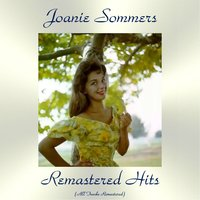 Remastered Hits — Joanie Sommers