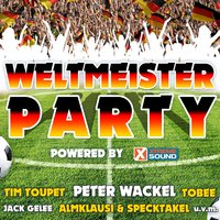 Weltmeister Party 2018 Powered by Xtreme Sound — сборник