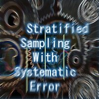 Stratified Sampling with Systematic Error — Abstraktnyye Paradigmy, Active Galactic Nuclei, Утка