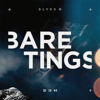 Bare Tings — Blvck O
