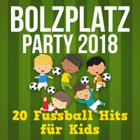 Bolzplatz Party - 2018 - 20 Fussball Hits Für Kids — сборник