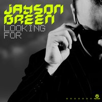 Looking For — Jayson Green