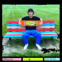 Sk8boards & City Girls - EP — Luc Saint Germain