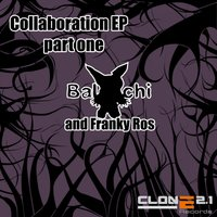 Collaboration EP (Pt. 1) — Baldachi feat. Franky Ros, Franky Ros & Baldachi