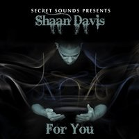 For You — Shaan Davis