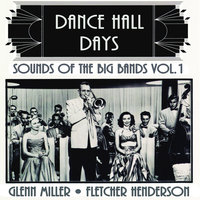 Sounds Of The Big Bands Vol. 1 — Tommy Dorsey Orchestra