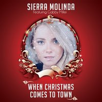 When Christmas Comes to Town — Sierra Molinda, Gabby Miller
