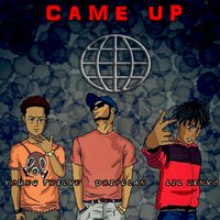 Came Up — Lil Zenvo, Dripclan, Young Twelve