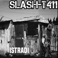 Istradi — Slash-T411