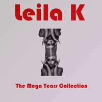 The Mega Years Collection — Leila k