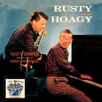 Rusty Meets Hoagy — Rusty Draper