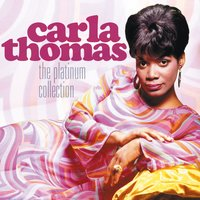 The Platinum Collection — Carla Thomas