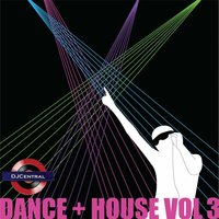 DJ Central Dance + House, Vol. 3 — сборник