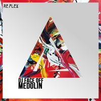 Medolin — Dj Face Off
