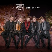 A Why Don't We Christmas — Why Don't We