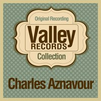Valley Records Collection — Charles Aznavour