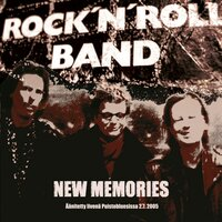 New Memories — Rock'n'roll band