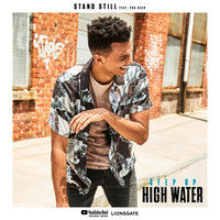 Stand Still — Step Up: High Water feat. Poo Bear