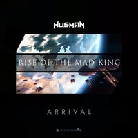 Rise Of The Mad King — Husman