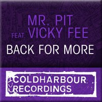 Back For More — Mr. Pit, Vicky Fee