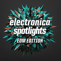 Electronica Spotlight, EDM Edition — сборник
