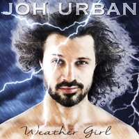 Weather Girl — Joh Urban, Jo Urban