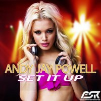Set It Up — Andy Jay Powell
