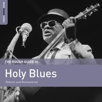 Rough Guide to Holy Blues — сборник