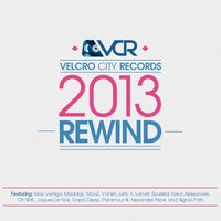 Velcro City Records 2013 Rewind — Max Vertigo