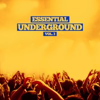 Essential Underground, Vol. 3 — сборник